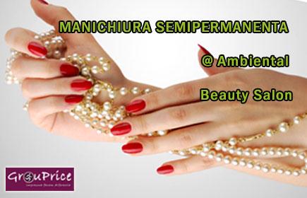 MANICHIURA SEMIPERMANENTA - OFERTA de la  Ambiental Beauty Salon, pentru UNGHIUTE CHIC in fiecare zi!
