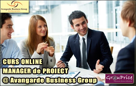 MANAGER DE PROIECT - CURS ONLINE    @ Avangarde Business Group
