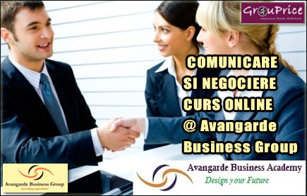 COMUNICARE SI NEGOCIERE - CURS ONLINE @ Avangarde Business Group