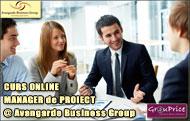 MANAGER DE PROIECT - CURS ONLINE    @ Avangarde Business Group